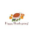Happy thanksgiving with pieturkey and pumpkins vector