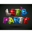 Let�s party vector