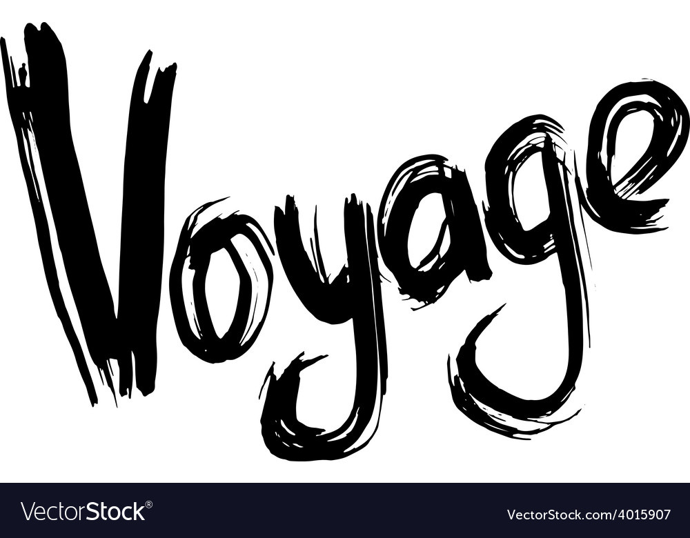 Voyage hand lettering handmade calligraphy vector | Price: 1 Credit (USD $1)