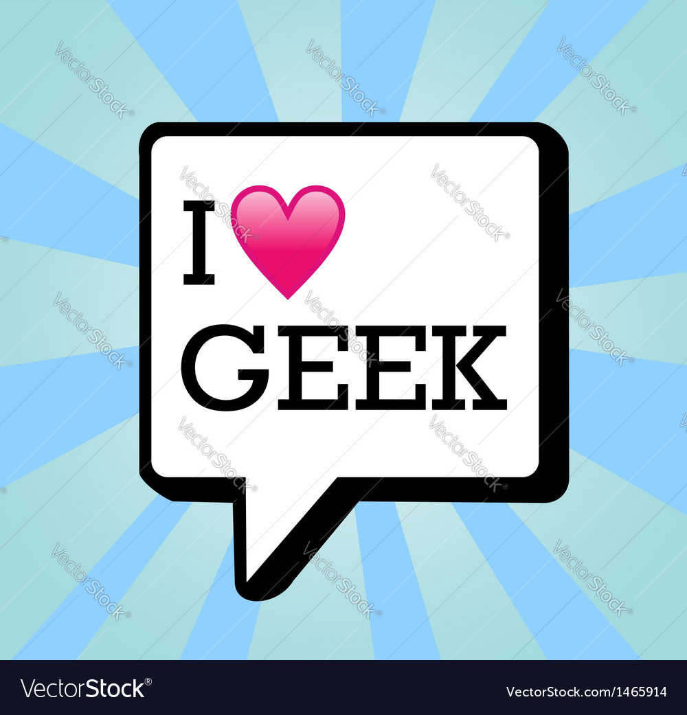 I love geek message background vector   Price: 1 Credit (USD $1)