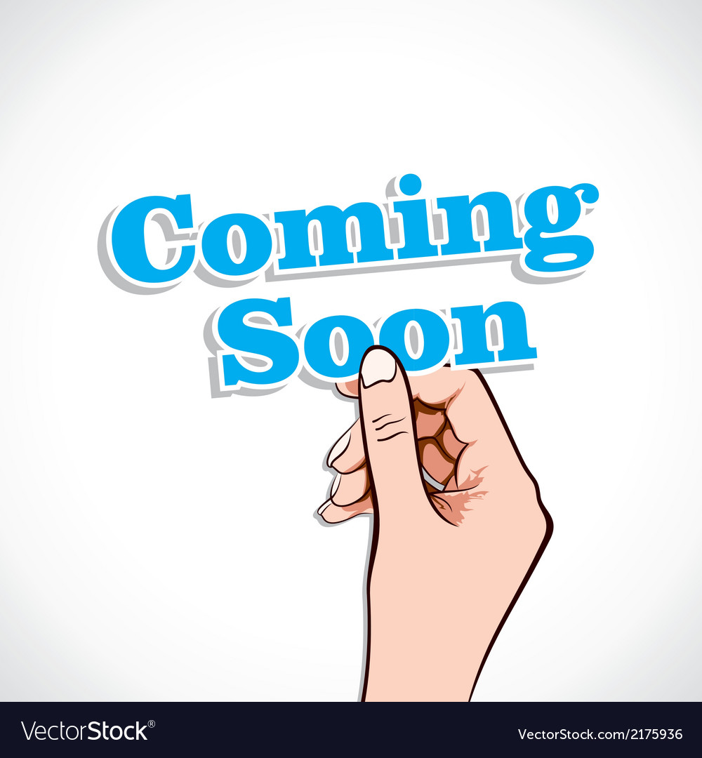 Coming soon word in hand vector | Price: 1 Credit (USD $1)