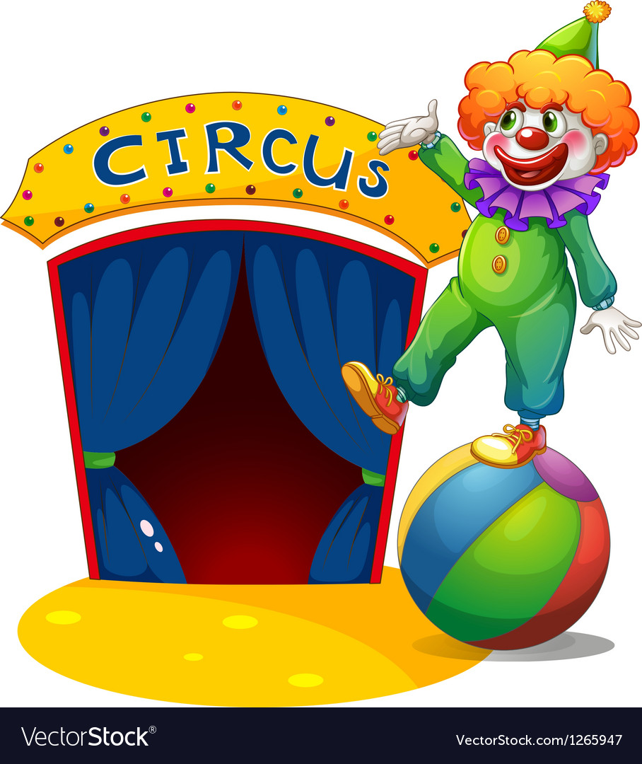 A clown at the top of a ball presenting the circus vector | Price: 1 Credit (USD $1)