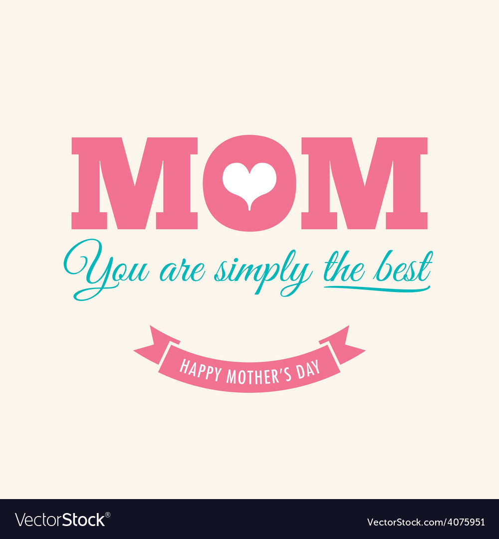 Mothers day card cream background with quote vector | Price: 1 Credit (USD $1)