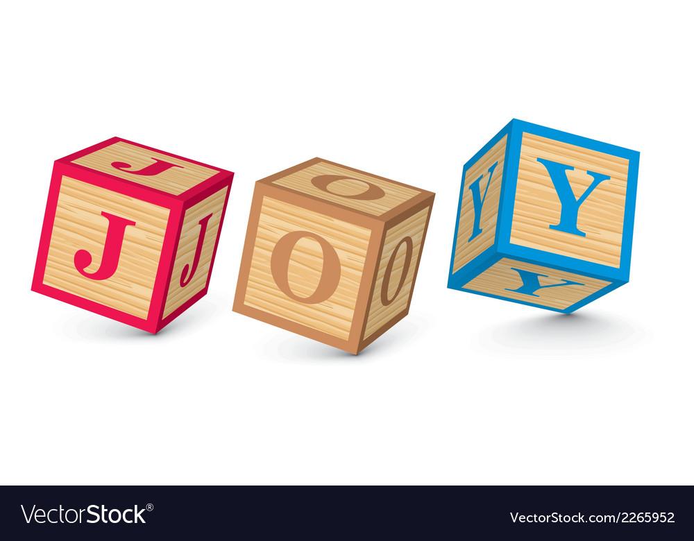 Word joy written with alphabet blocks vector | Price: 1 Credit (USD $1)