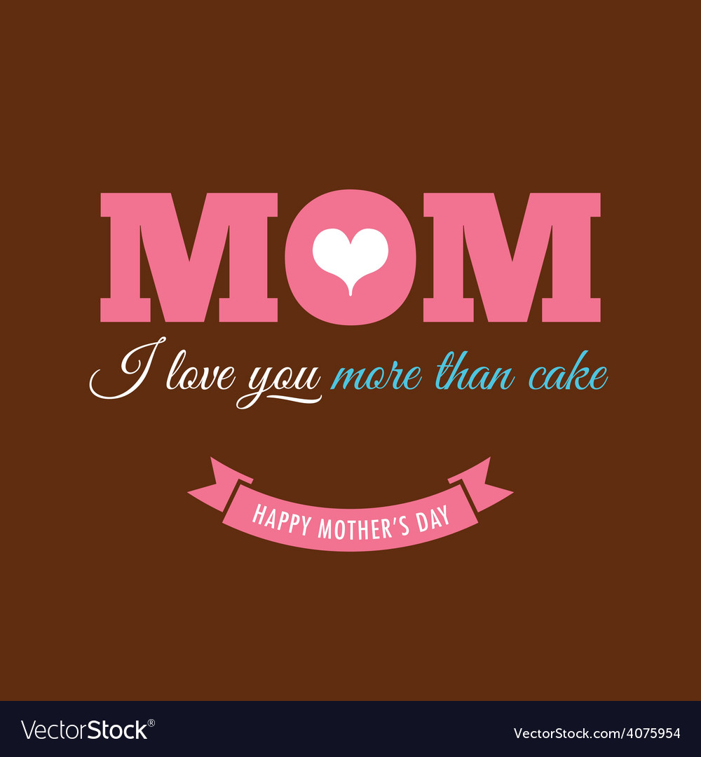 Mothers day card chocolate background with quote vector | Price: 1 Credit (USD $1)