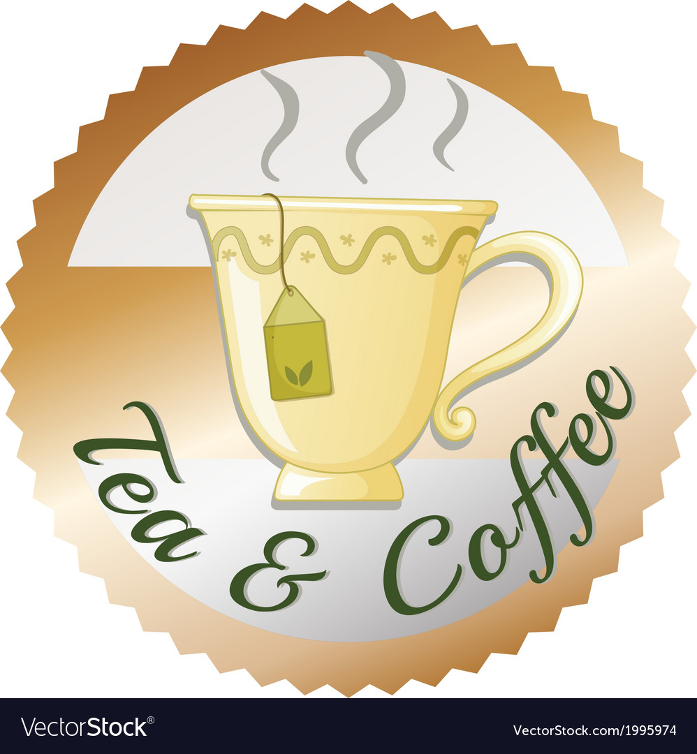 A cup of tea with a tea and coffee label vector | Price: 1 Credit (USD $1)