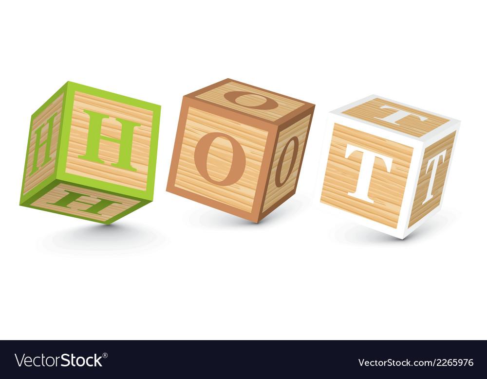 Word hot written with alphabet blocks vector | Price: 1 Credit (USD $1)