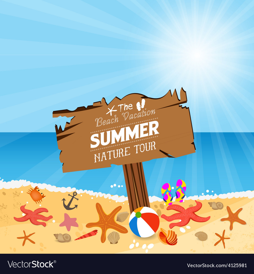 Wooden plaque with vacation to summer nature tour vector | Price: 1 Credit (USD $1)