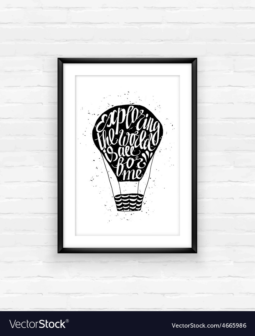Motivational travel poster with air baloon vector | Price: 1 Credit (USD $1)
