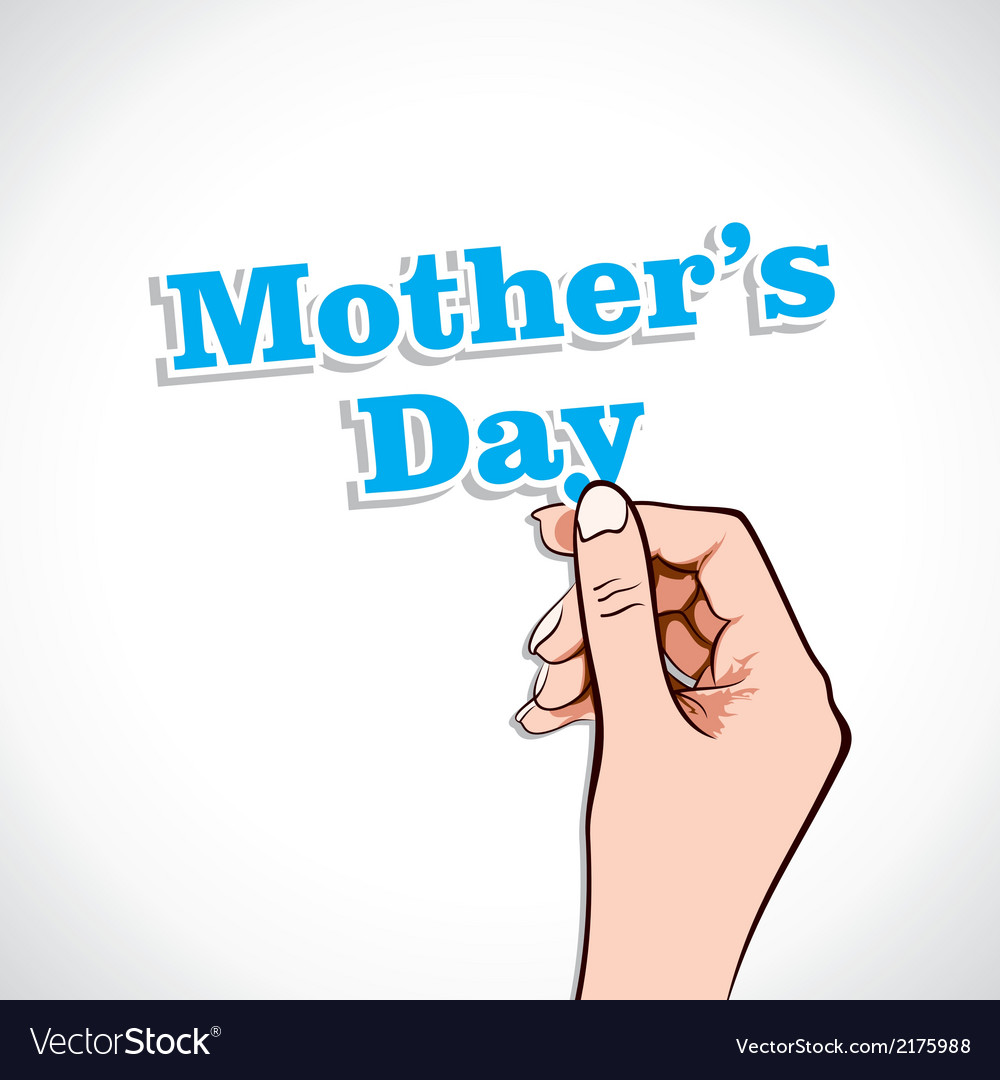 Mothers day word in hand vector   Price: 1 Credit (USD $1)