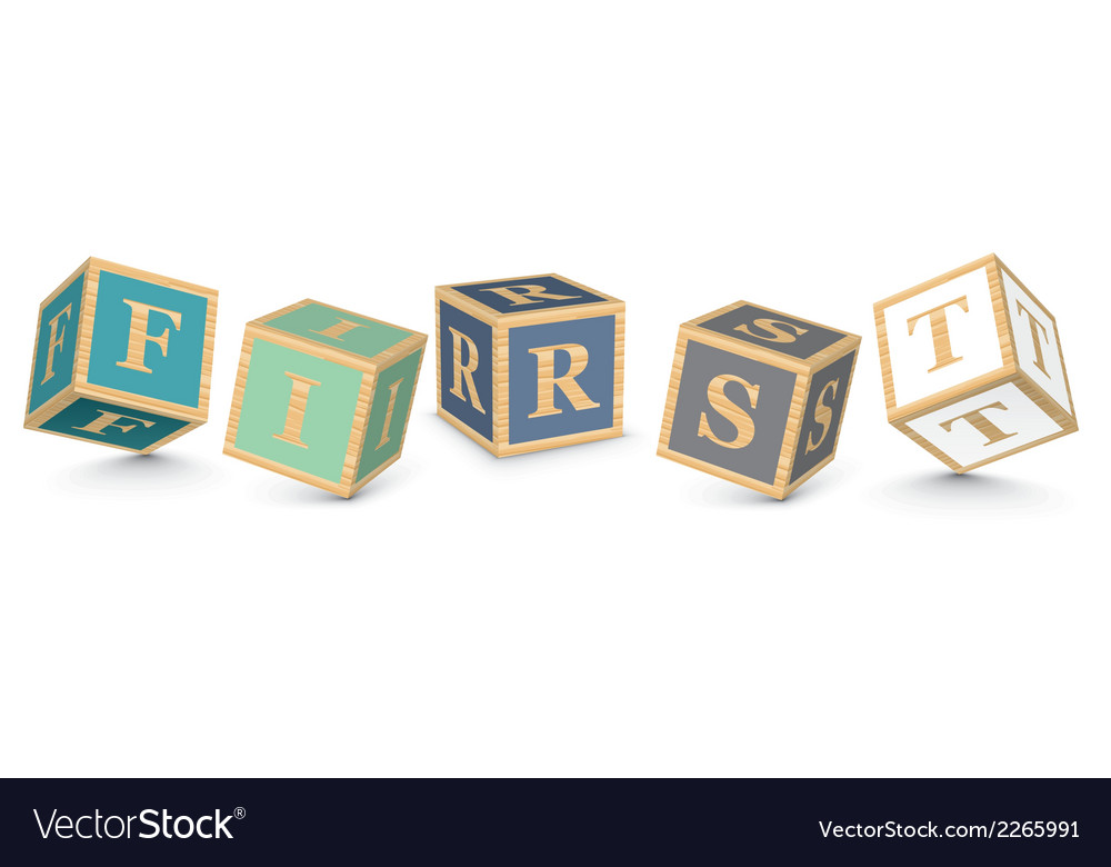Word first written with alphabet blocks vector | Price: 1 Credit (USD $1)