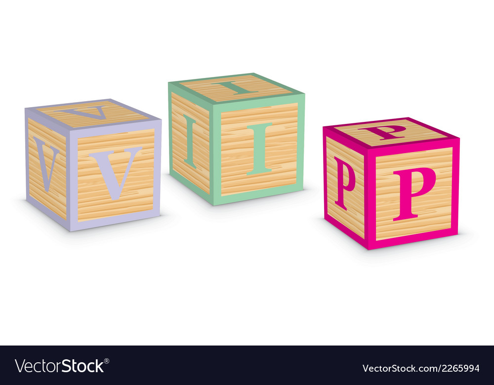 Word vip written with alphabet blocks vector | Price: 1 Credit (USD $1)