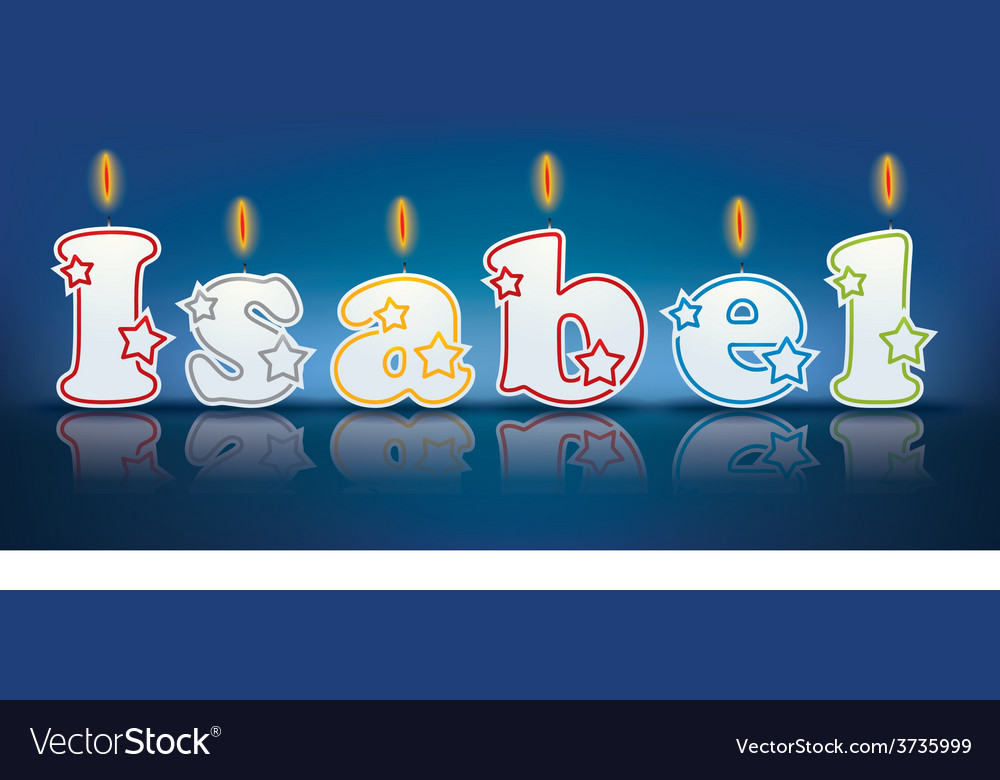 Isabel written with burning candles vector | Price: 1 Credit (USD $1)