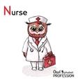 Alphabet professions owl letter n - nurse vector