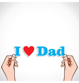 Love for dad concept vector