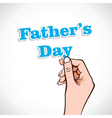 Fathers day word in hand vector