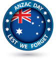 Anzac day lest we forget blue label vector