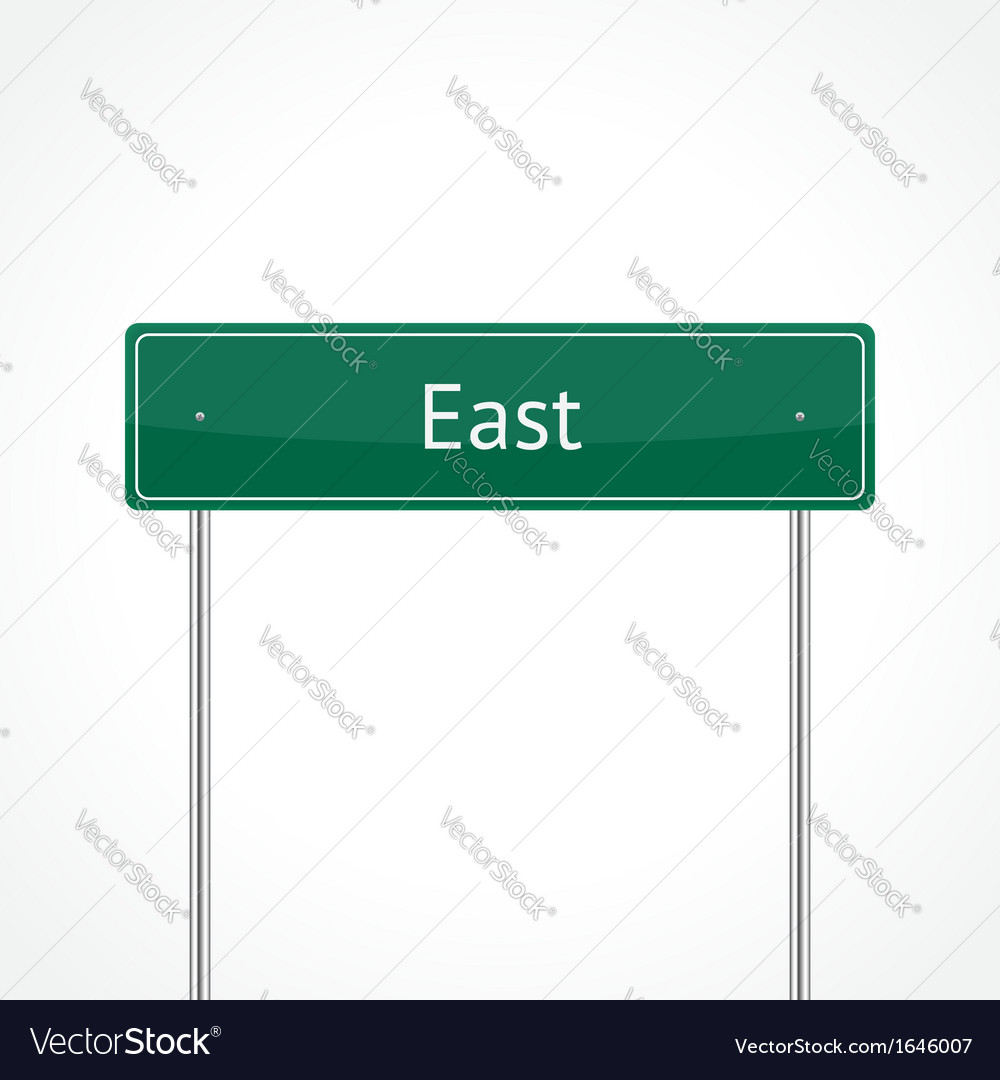 Green east traffic sign vector | Price: 1 Credit (USD $1)