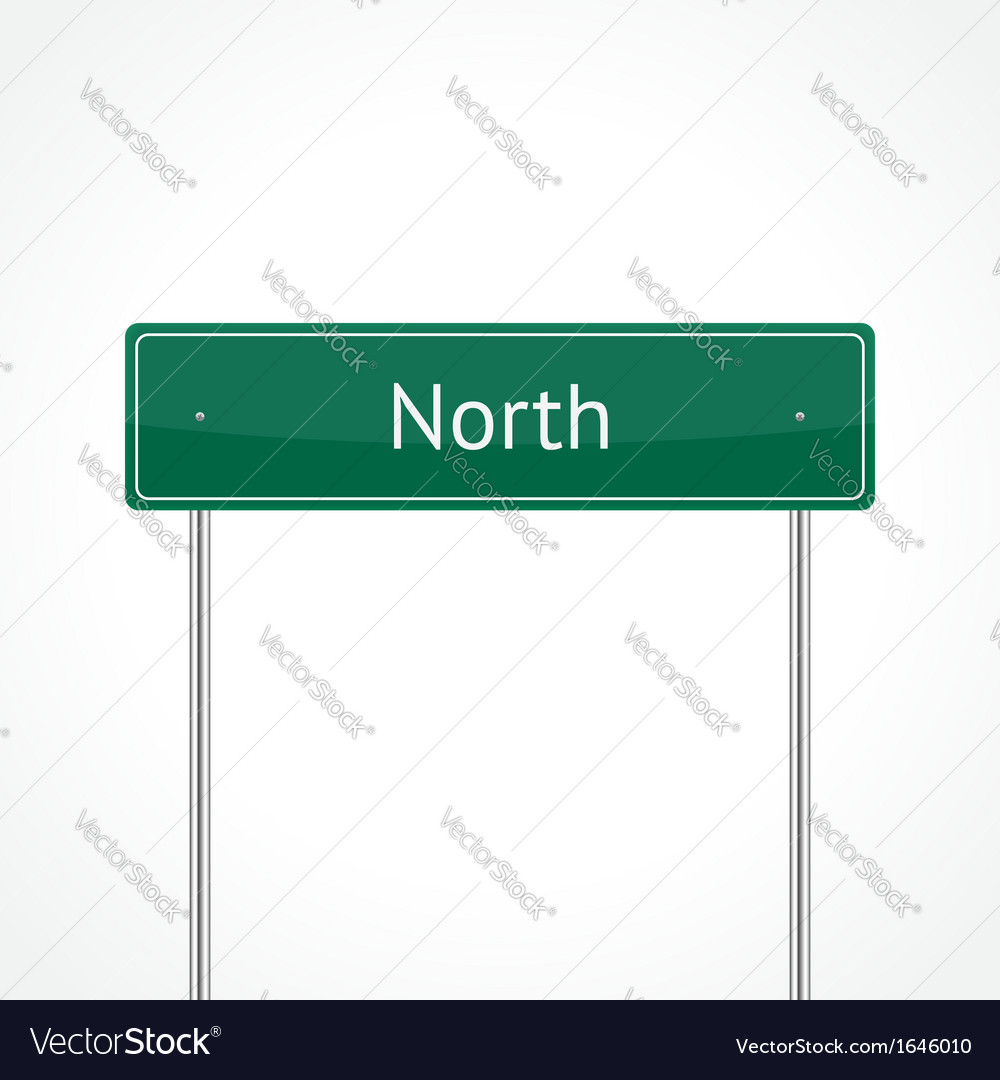 Green north traffic sign vector | Price: 1 Credit (USD $1)