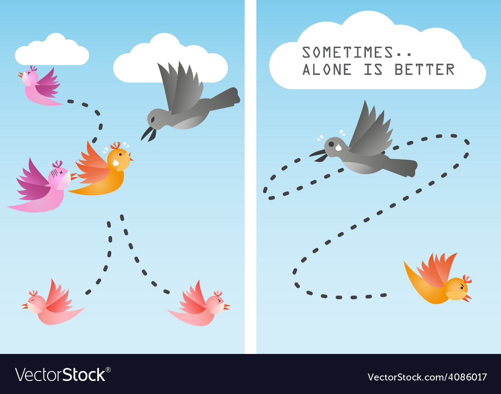 Alone is better vector | Price: 1 Credit (USD $1)