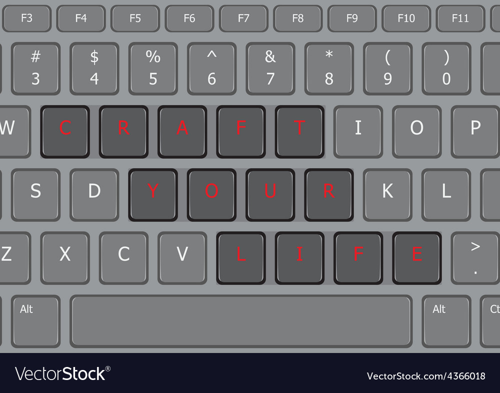 Craft your life laptop keyboard us vector | Price: 1 Credit (USD $1)