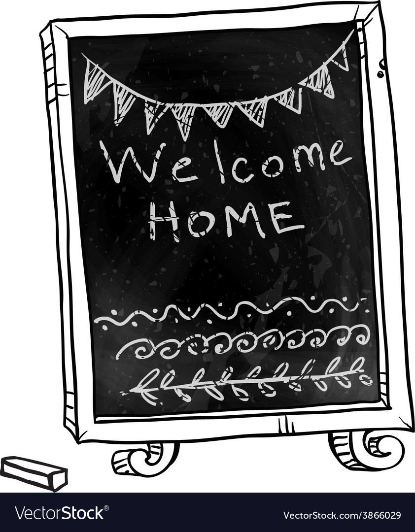 Chalkboard welcome home sign vector | Price: 1 Credit (USD $1)