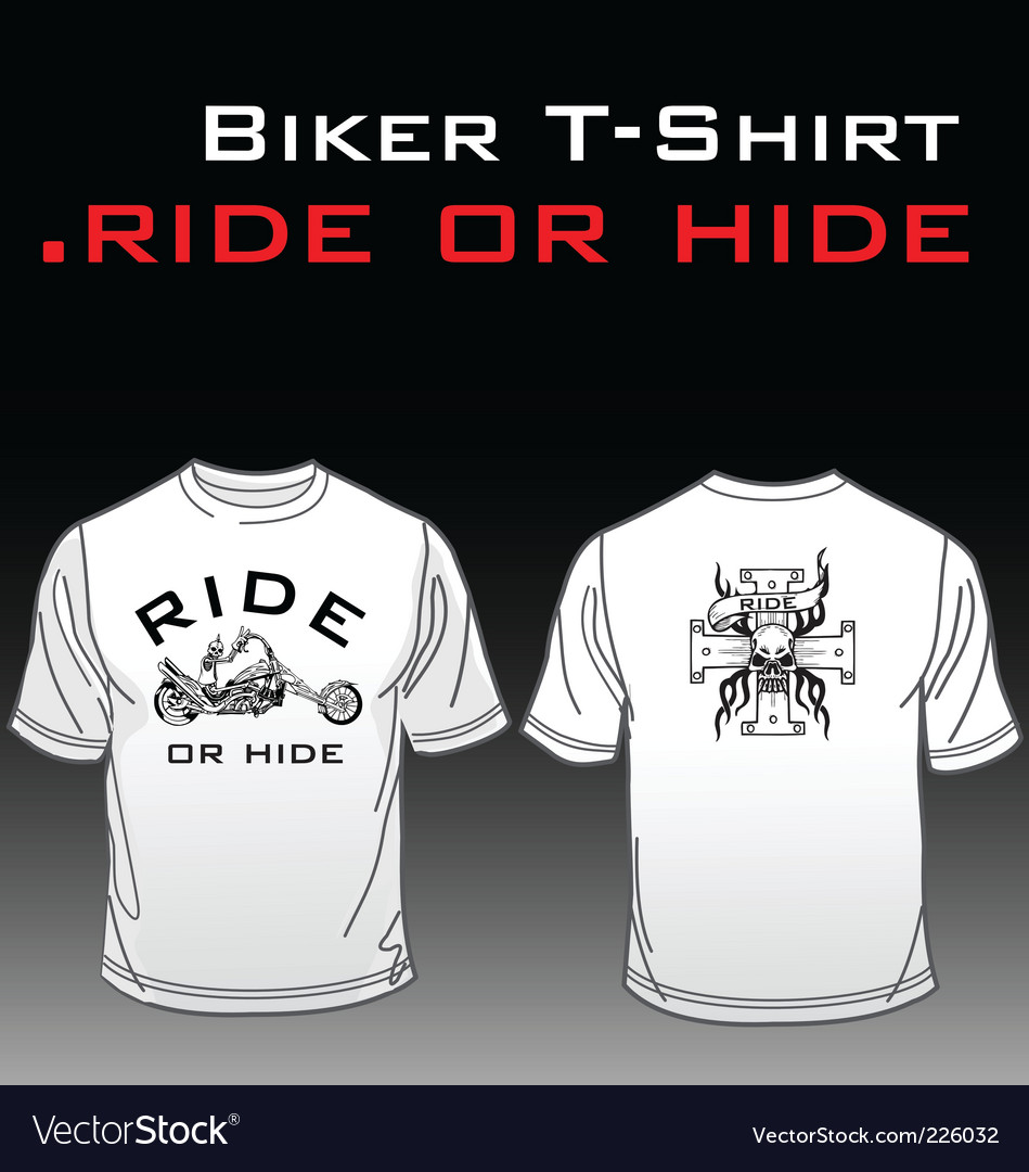 Tshirt ride or hide vector