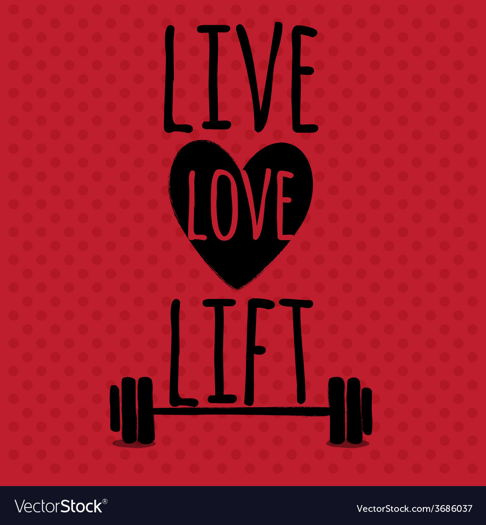 Greeting card sport motivation live love lift vector | Price: 1 Credit (USD $1)