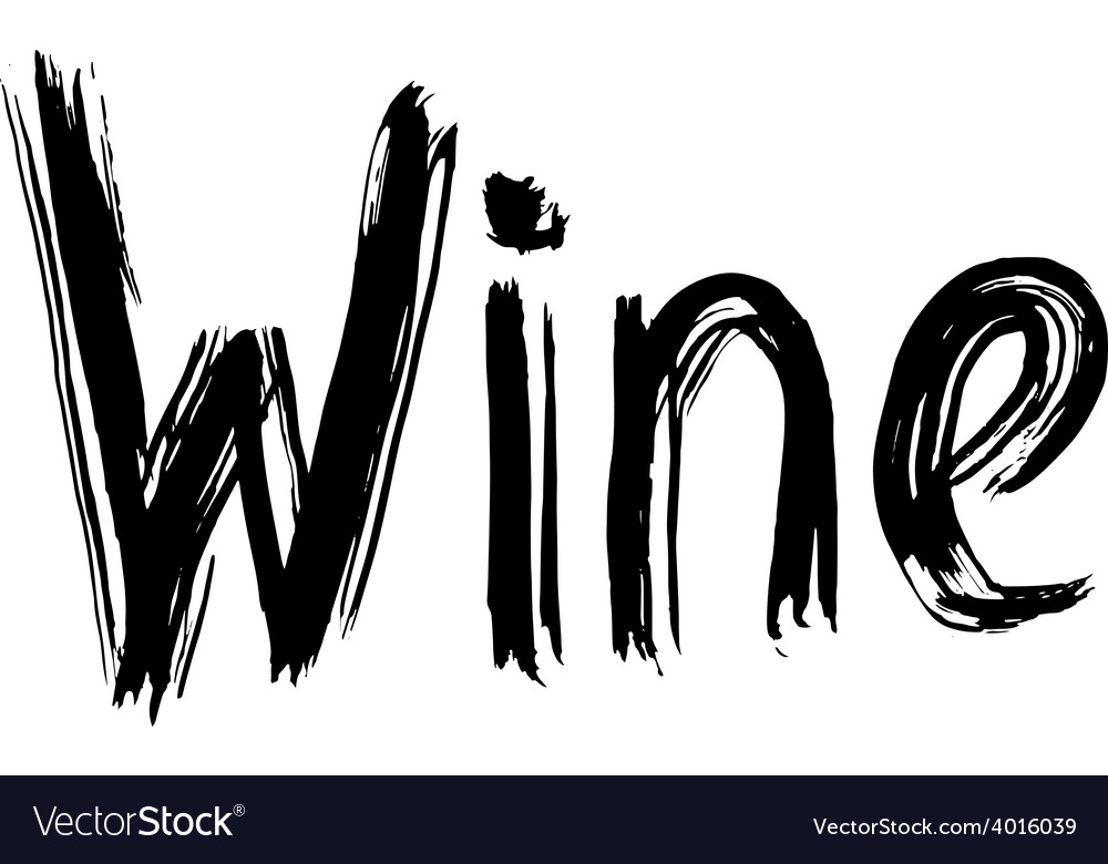 Wine hand lettering handmade calligraphy vector | Price: 1 Credit (USD $1)