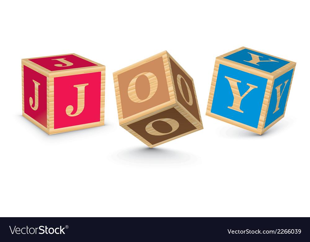 Word joy written with alphabet blocks vector   Price: 1 Credit (USD $1)