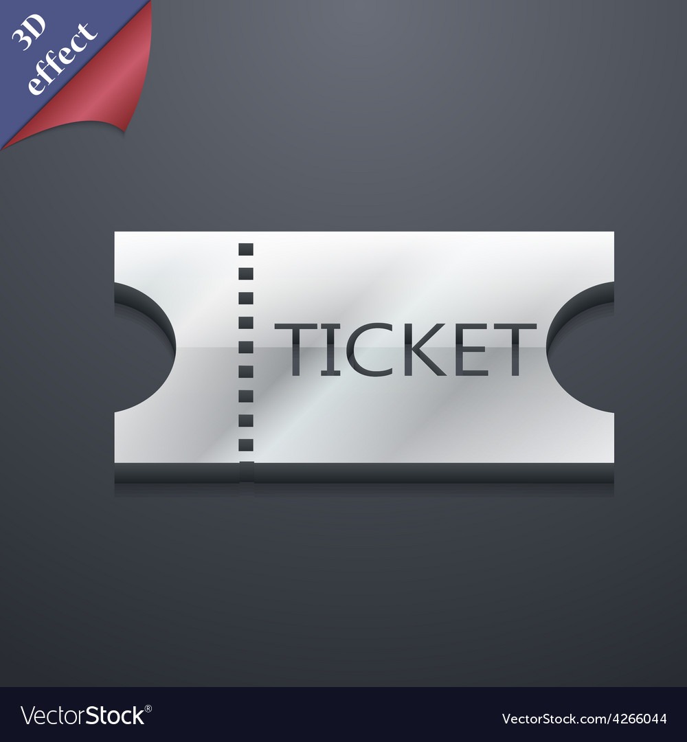 Ticket icon symbol 3d style trendy modern design vector | Price: 1 Credit (USD $1)