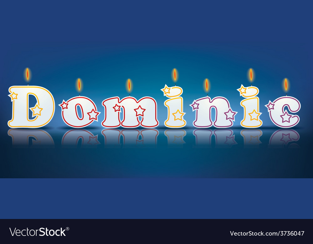 Dominic written with burning candles vector | Price: 1 Credit (USD $1)