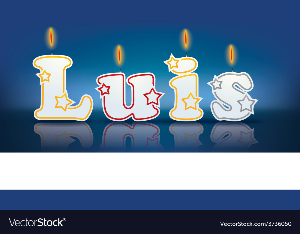 Luis written with burning candles vector | Price: 1 Credit (USD $1)