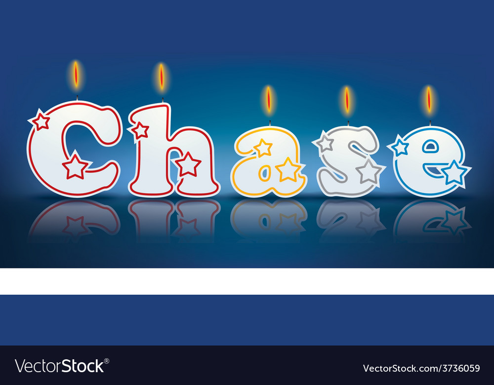 Chase written with burning candles vector | Price: 1 Credit (USD $1)