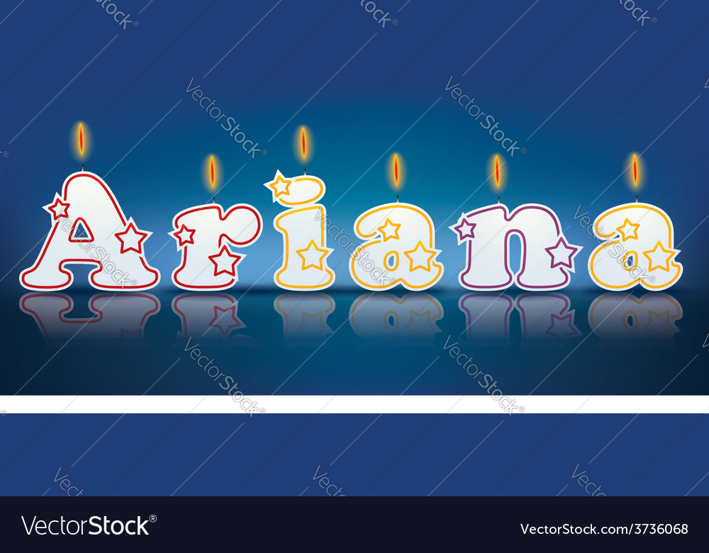 Ariana written with burning candles vector | Price: 1 Credit (USD $1)
