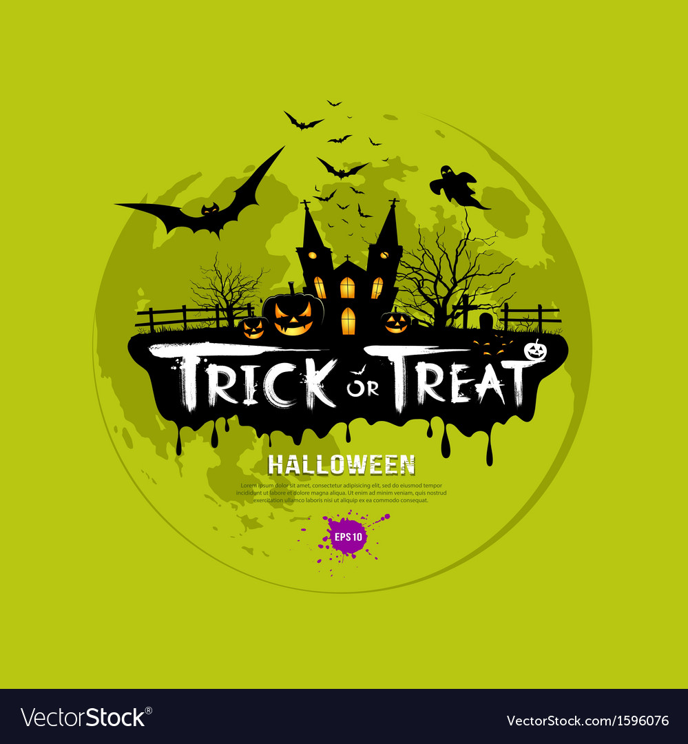 Trick or treat halloween design vector | Price: 1 Credit (USD $1)
