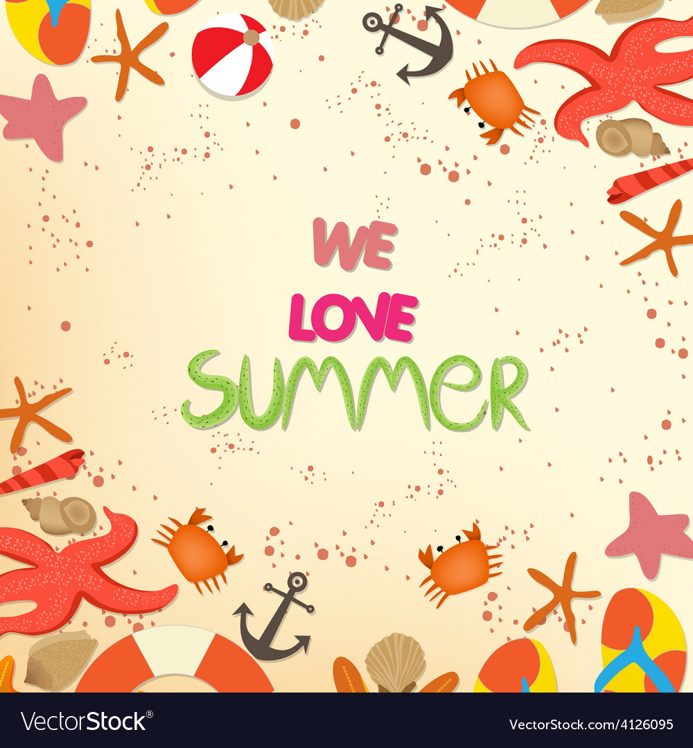 We love summer vector | Price: 1 Credit (USD $1)