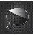 Glass chat symbol on black metallic background vector