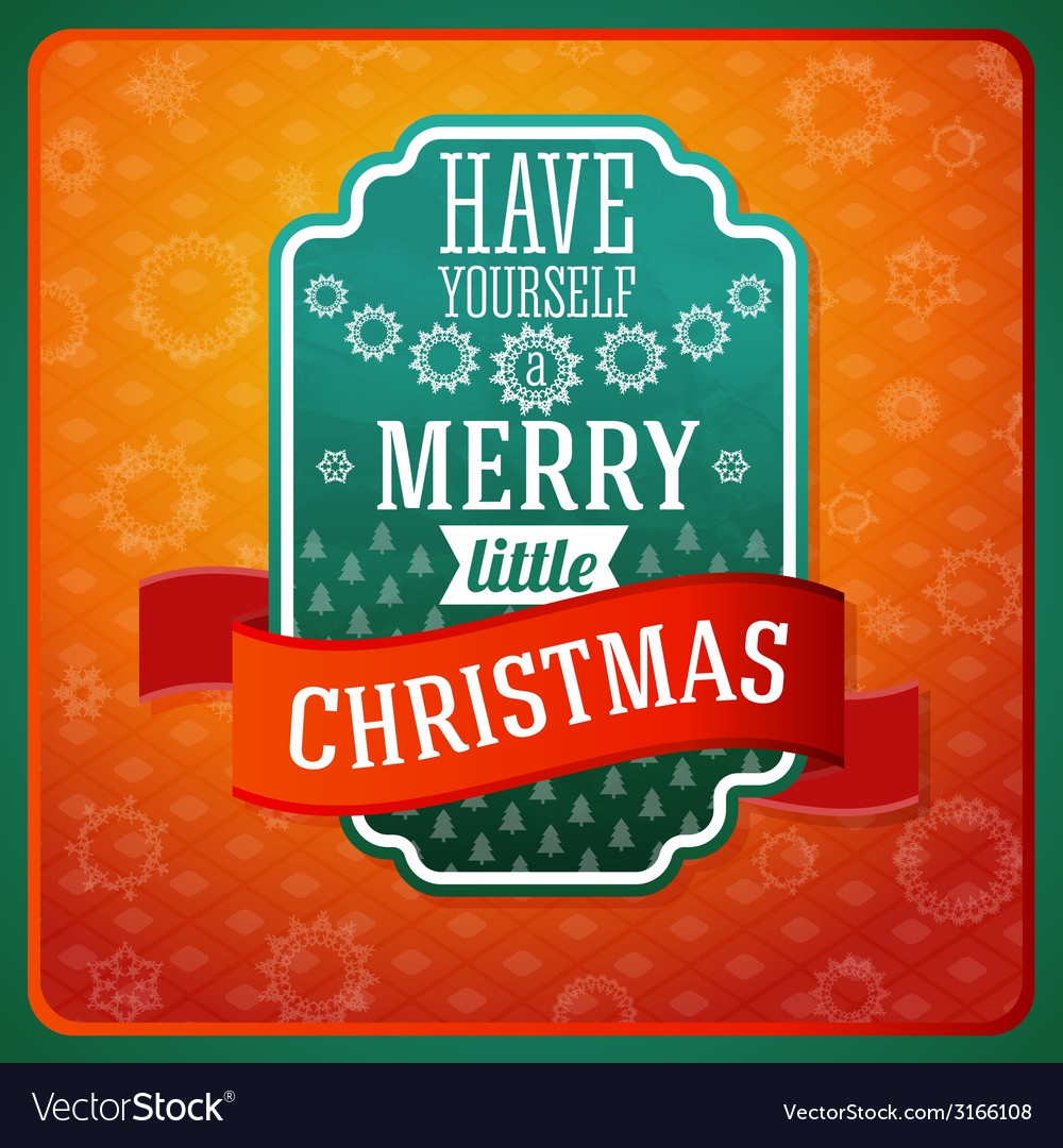 Vintage stylized green have a merry little vector | Price: 1 Credit (USD $1)