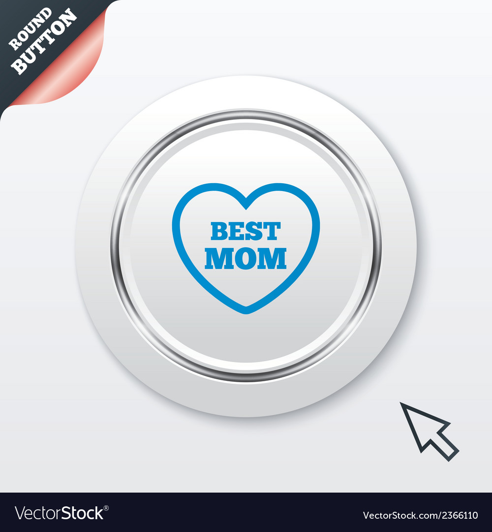 Best mom sign icon heart love symbol vector | Price: 1 Credit (USD $1)