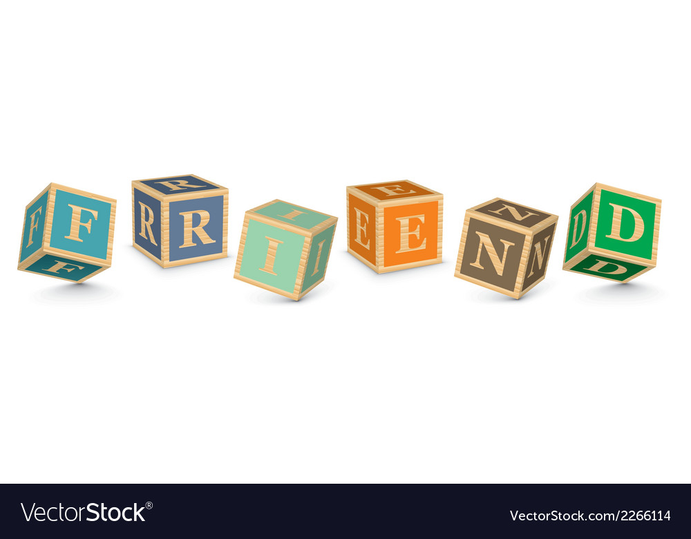 Word friend written with alphabet blocks vector | Price: 1 Credit (USD $1)