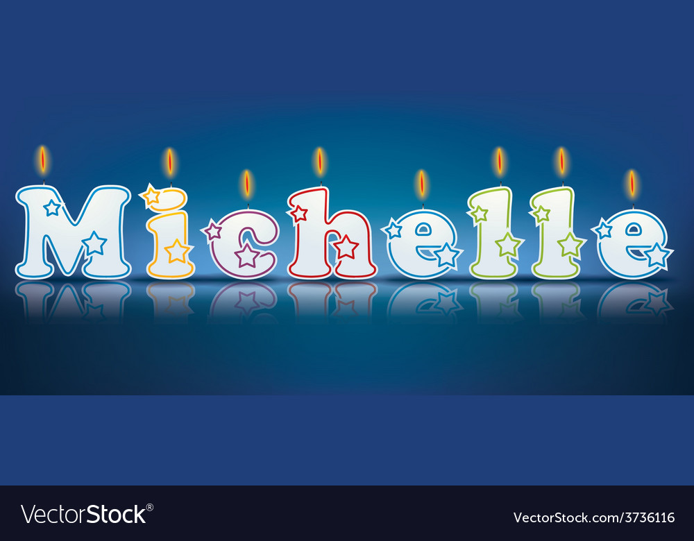 Michelle written with burning candles vector | Price: 1 Credit (USD $1)