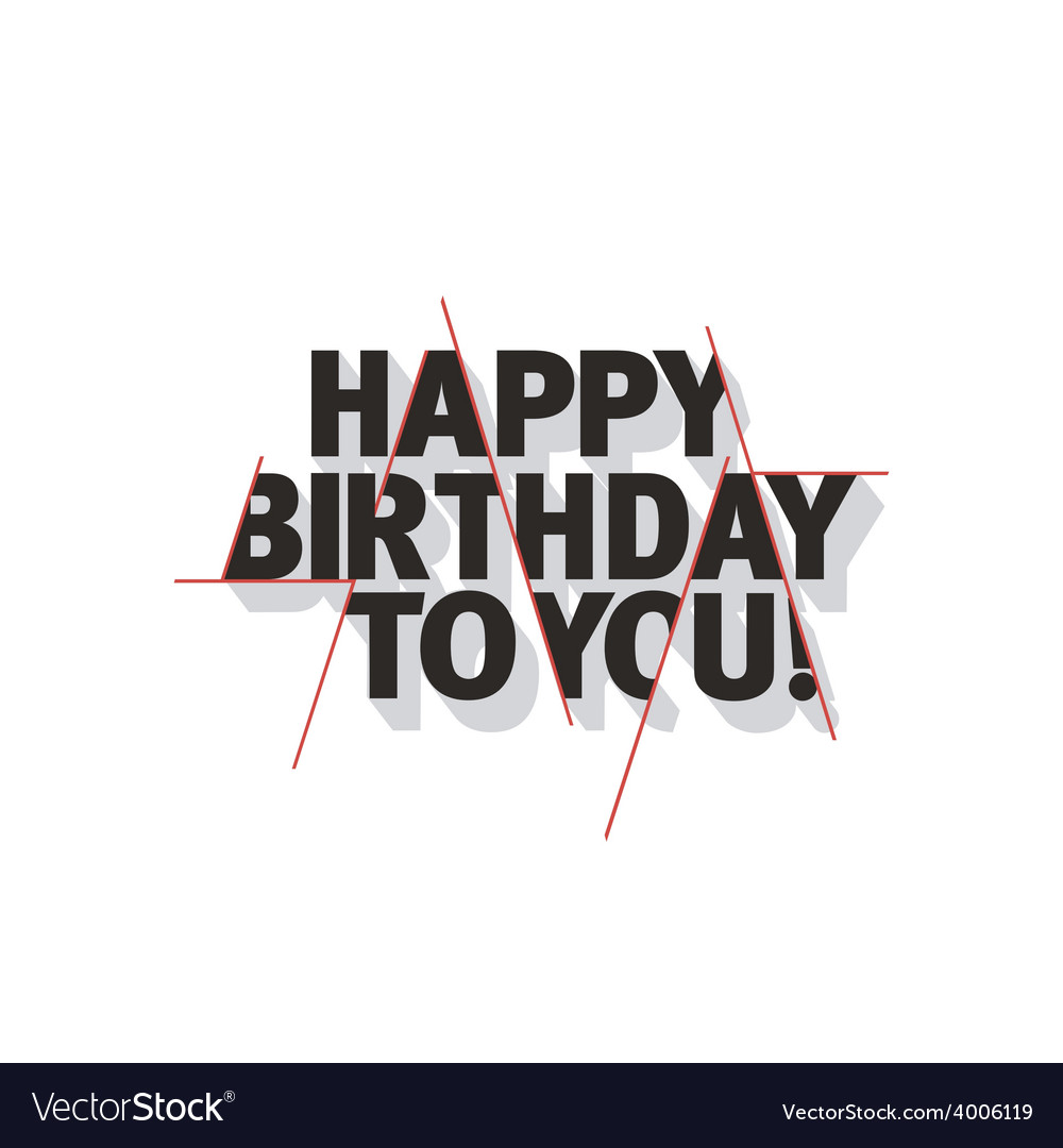 Happy birthday to you vector | Price: 1 Credit (USD $1)