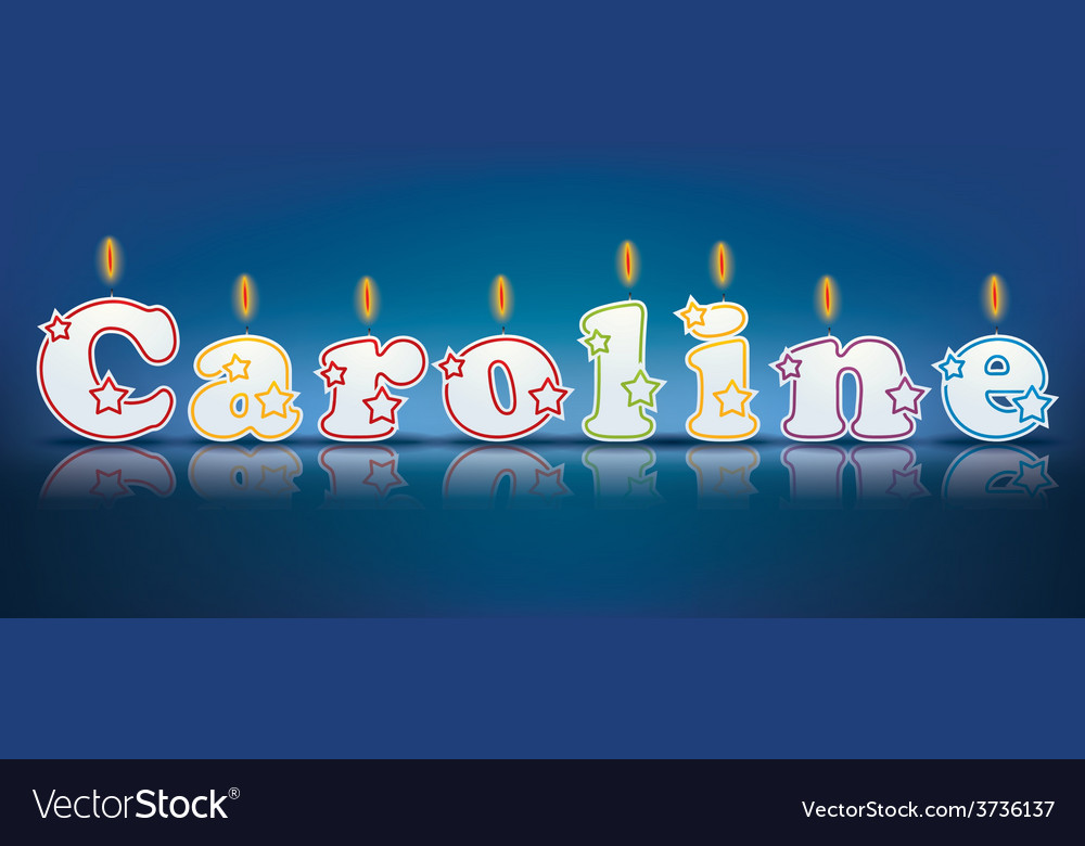 Caroline written with burning candles vector | Price: 1 Credit (USD $1)
