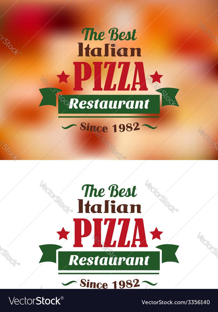 Italian pizza restaurant label vector | Price: 1 Credit (USD $1)
