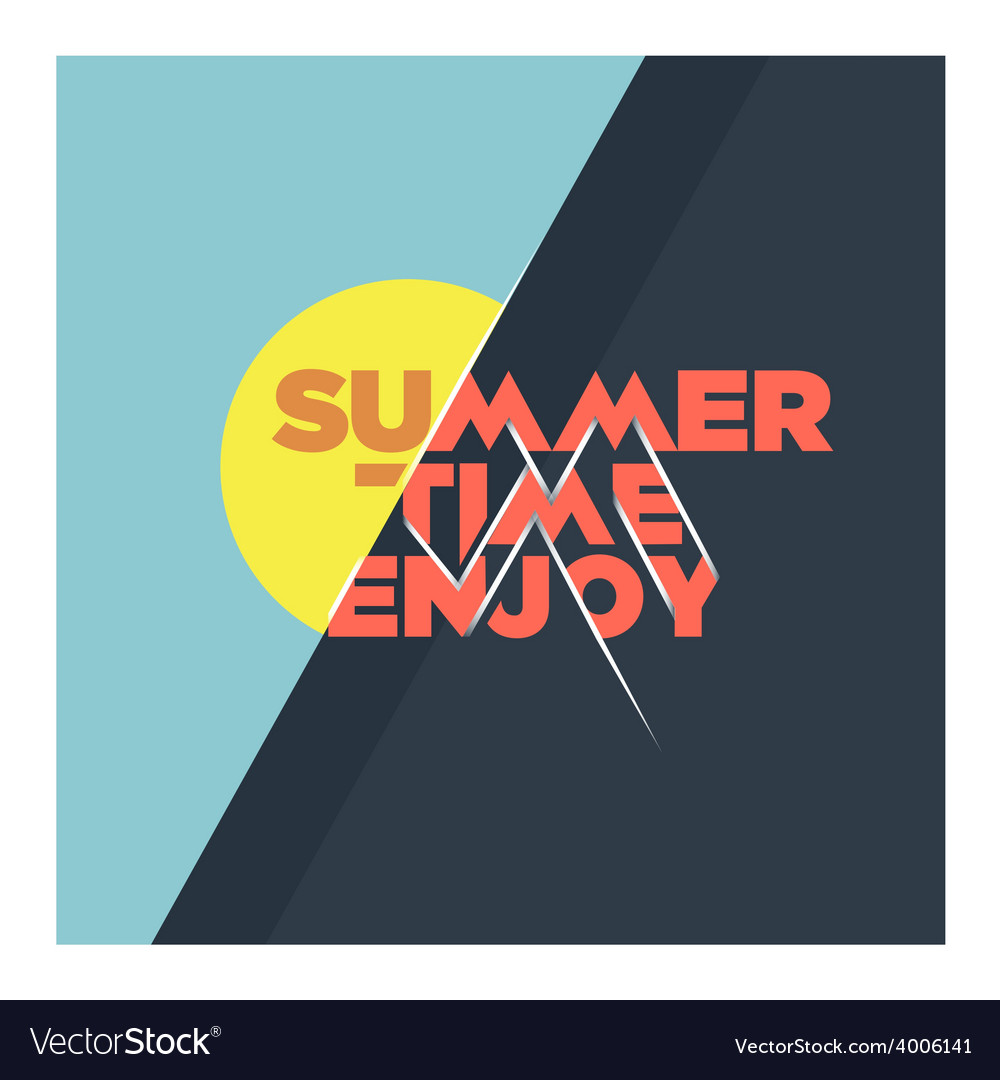 Summer time enjoy vector | Price: 1 Credit (USD $1)