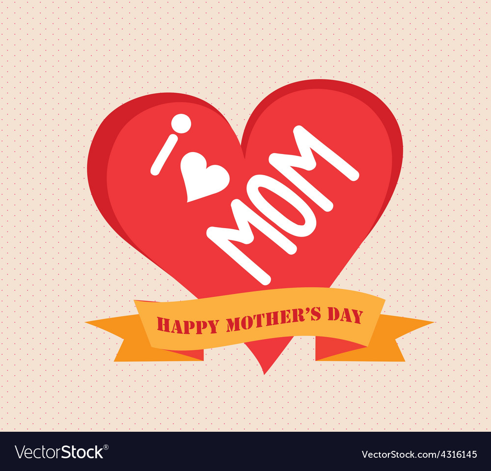 I love mother day vector | Price: 1 Credit (USD $1)