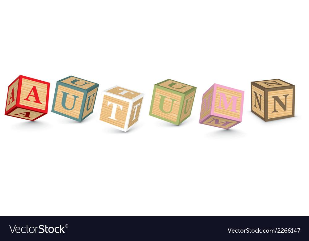 Word autumn written with alphabet blocks vector | Price: 1 Credit (USD $1)