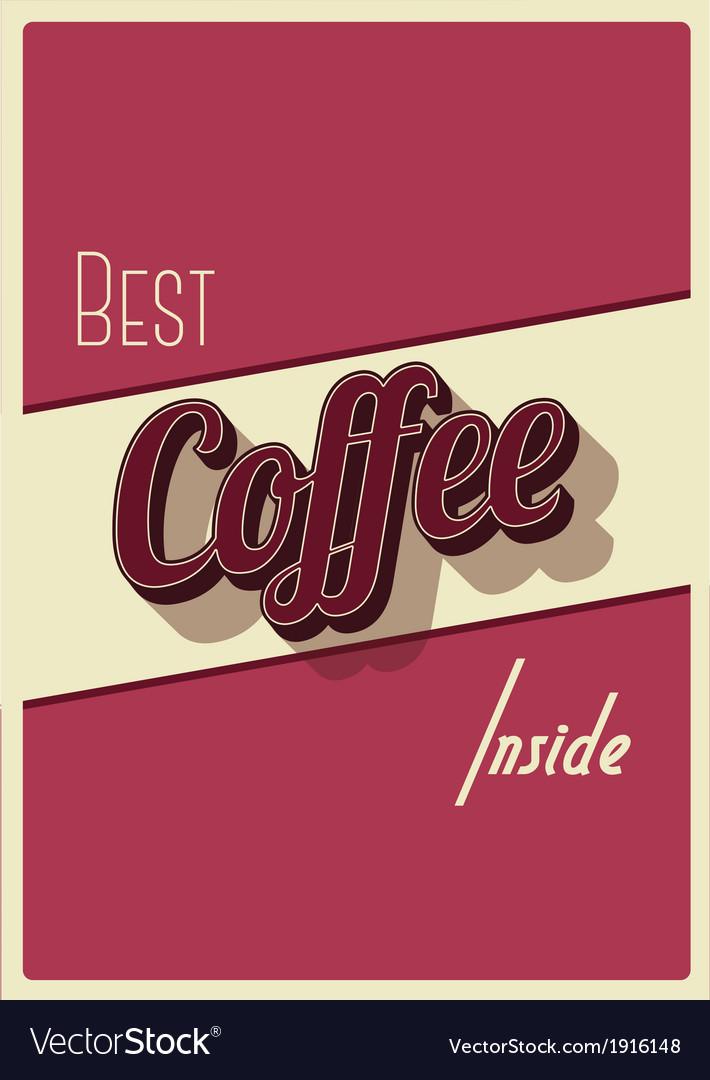 Best coffee inside vector | Price: 1 Credit (USD $1)
