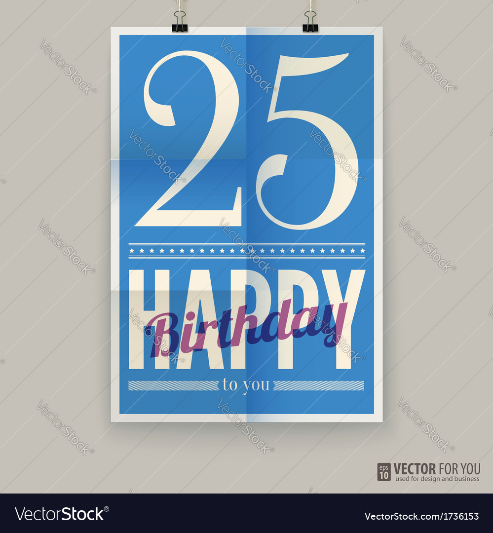 Happy birthday poster card twenty-five five years vector | Price: 1 Credit (USD $1)